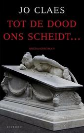 Tot de dood ons scheidt ...