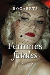 Femmes fatales : thriller