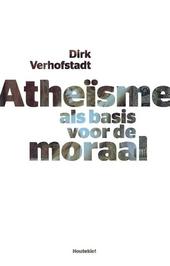 Atheïsme als basis voor de moraal