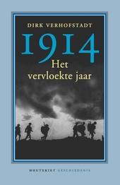1914 : het vervloekte jaar