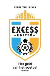 £X€£$S United : het geld van het voetbal