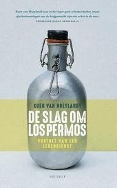 De slag om Los Permos : portret van een legerdienst
