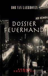 Dossier Feuerhand : roman