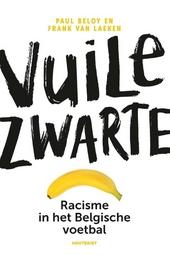 Vuile zwarte : racisme in het Belgische voetbal