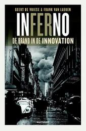 Inferno : de brand in de Innovation