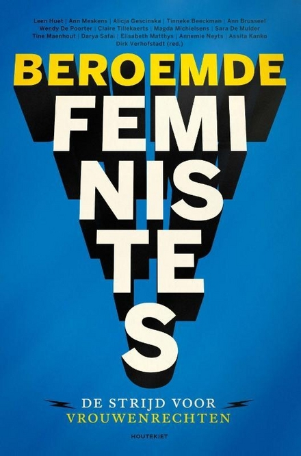 Beroemde feministes : de strijd voor vrouwenrechten