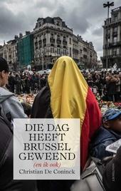 Die dag heeft Brussel geweend (en ik ook)
