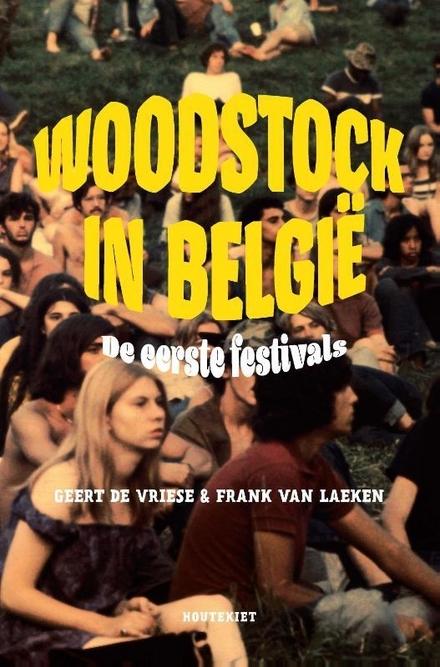 Woodstock in België : de eerste festivals