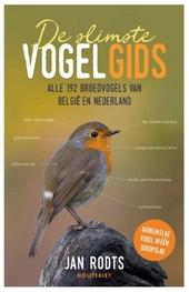 De slimste vogelgids : alle 192 broedvogels van België en Nederland