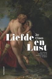 Liefde en lust : de mooiste verhalen uit de klassieke literatuur en de Bijbel