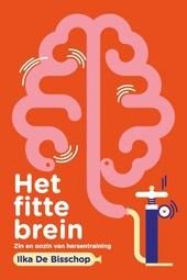 Het fitte brein : wat je levensstijl met je hersenen doet