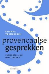 Etienne Vermeersch : Provençaalse gesprekken