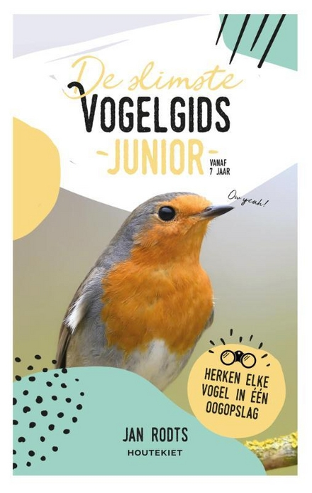 De slimste vogelgids junior : herken elke vogel in één oogopslag