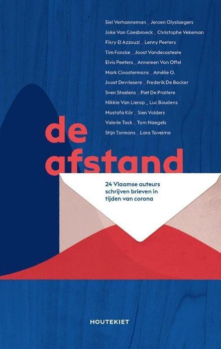 De afstand : 24 Vlaamse auteurs schrijven brieven in tijden van corona / concept, coördinatie en redactie Joost Devriesere ; ill. chocolatejesus.be