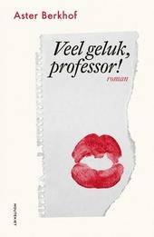 Veel geluk, professor!