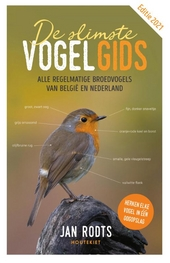 De slimste vogelgids : alle regelmatige broedvogels van België en Nederland