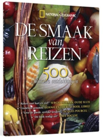 De smaak van reizen : 500 culinaire ontdekkingen