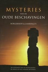 Mysteries van de oude beschavingen : de geheimen van de Paaseilanden, de Maya's en vele andere mysteries