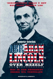 Abraham Lincoln : over mezelf