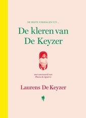 De beste verhalen uit De kleren van De Keyzer