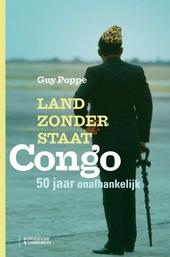 Land zonder staat : Congo 50 jaar onafhankelijk
