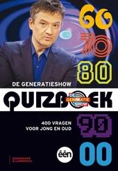 De generatieshow-quizboek : 400 vragen voor jong en oud