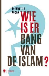 Wie is er bang van de islam?