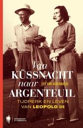 Van Küssnacht naar Argenteuil : drama's in het Belgisch koningshuis 1935-2002