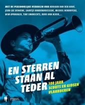 En sterren staan al teder : 100 jaar scouts en gidsen Vlaanderen