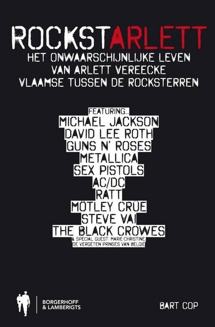 Rockstarlett : het onwaarschijnlijke leven van Arlett Vereecke, Vlaamse tussen de rocksterren