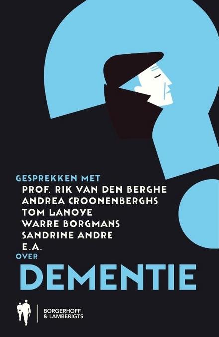Gesprekken met prof. Rik Vandenberghe, Warre Borgmans, Andrea Croonenberghs, Marc van Eeghem, Luc Appermont over de...