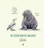 De eeuw van de walrus : de mens is een koord, geknoopt tussen dier en übermensch