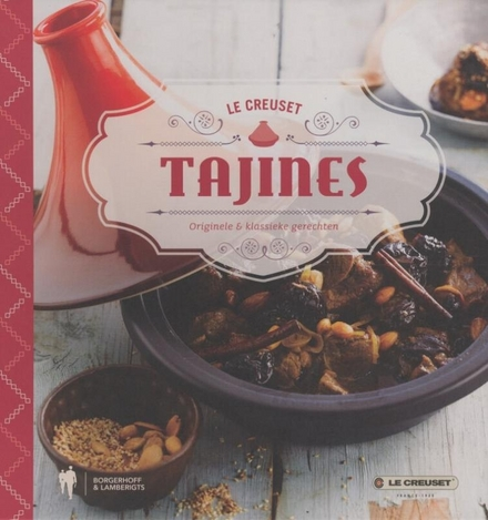 Tajines : originele & klassieke gerechten