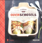 Ovenschotels : originele & klassieke gerechten