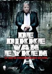 De dikke Van Eyken : 34 jaar De Kreuners en toch iets geleerd