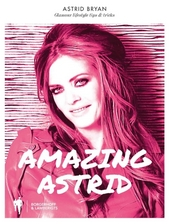 Amazing Astrid : glamour lifestyle, tips & tricks