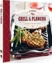 Grill & plancha : originele en klassieke recepten