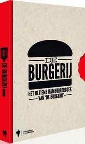 De burgerij : het ultieme hamburgerboek