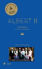 Albert II : de biografie : zijn leven, zijn betekenis