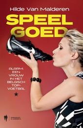 Speelgoed : alarm : een vrouw in het Belgisch topvoetbal