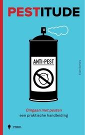 Pestitude : positief omgaan met pesten : een praktische handleiding