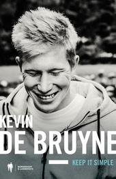 Kevin De Bruyne : keep it simple