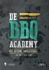 BBQ academy : het ultieme barbecueboek