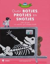 Over botjes, protjes en snotjes : het-grote-zo-werkt-je-lichaam-boek