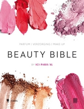 Beauty bible : by Ici Paris XL