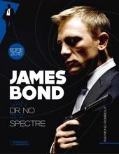 James Bond : van Dr. No tot Spectre