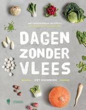 Dagen zonder vlees : het kookboek : met vegetarische recepten van bekende Vlaamse koks