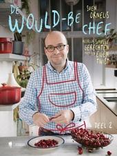 De would-be chef. 2, Heerlijk simpele gerechten met een eigen twist