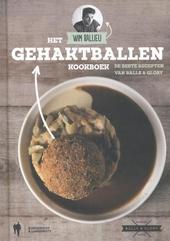 Het gehaktballen kookboek : de beste recepten van Balls & Glory