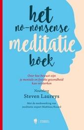 Het no-nonsense meditatie boek : over hoe bewust zijn je mentale en fysieke gezondheid kan versterken